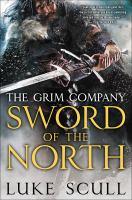 Sword Of The North: Grim Company *