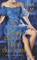 How to School your Scoundrel