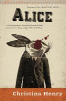 Alice : the chronicles of Alice novellas