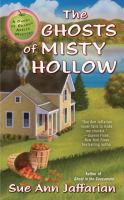 The Ghosts Of Misty Hollow