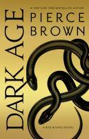 Dark Age: A Red Rising Novel