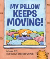 My Pillow Keeps Moving!