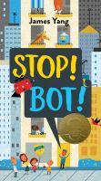 Stop! Bot!