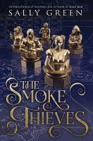 The Smoke Thieves Series, Book 1