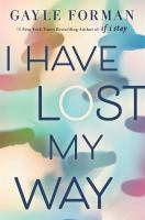 I Have Lost My Way