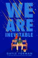 We are inevitable266 pages ; 22 cm