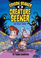 Edison Beaker, Creature Seeker.$n01, $pThe Night Door
