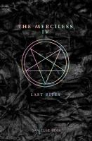 The Merciless IV : last rites