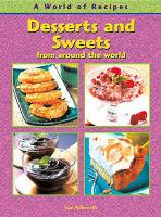 Desserts and Sweets From Around the World