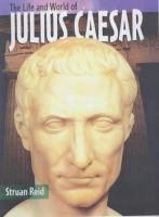 The Life and World of Julius Caesar