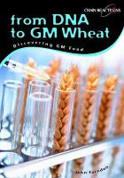 From DNA to GM Wheat