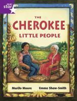 The Cherokee Little People