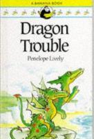 Dragon Trouble