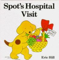 Spot's Hospital Visit
