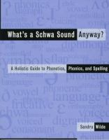 What's A Schwa Sound Anyway?