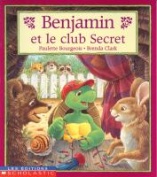 Benjamin et le club secret