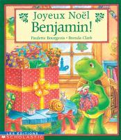 Joyeux Noël Benjamin!