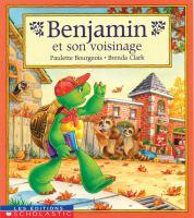 Benjamin et son voisinage