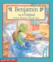 Benjamin va à l'hôpital