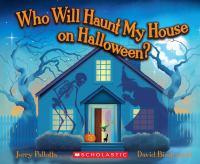 Who Will Haunt My House on Halloween?