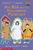 Big Bob and the Halloween Potatoes