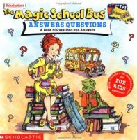 Scholastic's The Magic School Bus Answers Questions