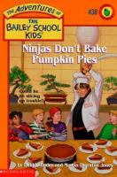 Ninjas Don't Bake Pumpkin Pies