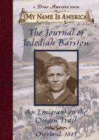 The Journal of Jedediah Barstow, An Emigrant on the Oregon Trail