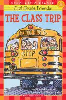 The Class Trip