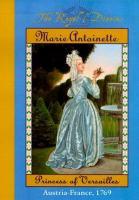 Marie Antoinette, Princess of Versailles