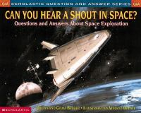Can You Hear A Shout In Space?