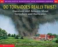 Do Tornadoes Really Twist?