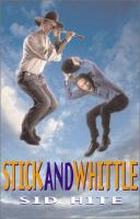 Stick and Whittle