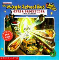 The Magic School Bus Gets A Bright Idea