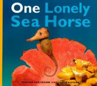 One Lonely Sea Horse