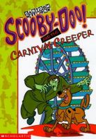Scooby-Doo and the Carnvial Creeper