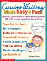 Cursive Writing Made Easy & Fun!