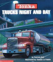 Tonka Trucks Night and Day