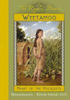 Weetamoo, Heart of the Pocassets