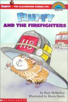 Fluffy And The Firefighters