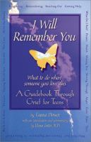 I Will Remember You; What To Do When You  Love Dies(Teens)