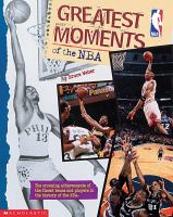 Greatest Moments Of The NBA