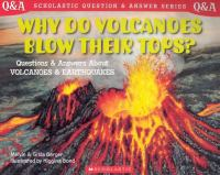 Why Do Volcanoes Blow Their Tops?