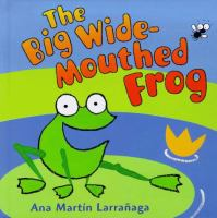 The Big-wide Mouthed Frog