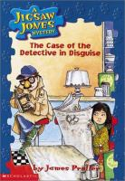 The Case of the Detective in Disguise