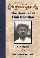 The Journal of Finn Reardon, A Newsie