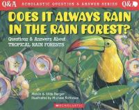 Does It Always Rain in the Rain Forest?