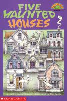 Five Haunted Houses
