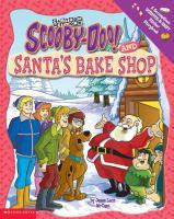 Scooby-Doo! and Santa's Bake Shop