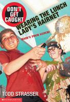 Don't Get Caught Wearing the Lunch Lady's Hairnet